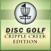 playing Disc Golf: Cripple Creek Edition game