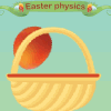 play Easter Physics game