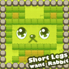 play Short Legs Want Rabbit game